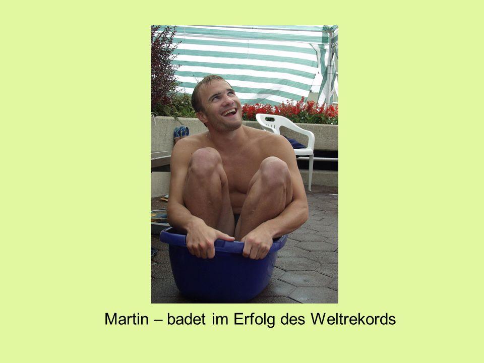 Martin – badet im Erfolg des Weltrekords