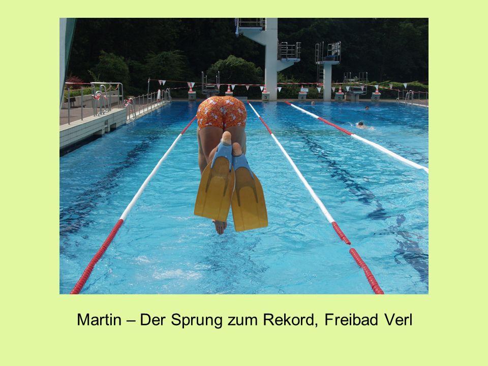 Martin – Der Sprung zum Rekord, Freibad Verl