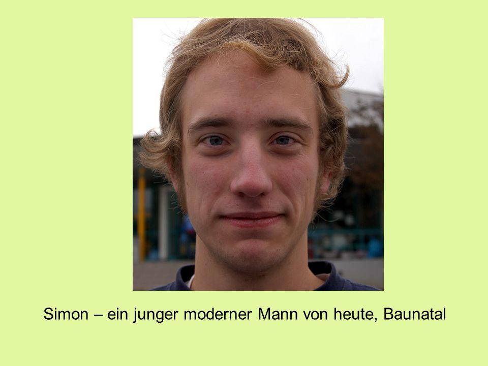 Simon – ein junger moderner Mann von heute, Baunatal