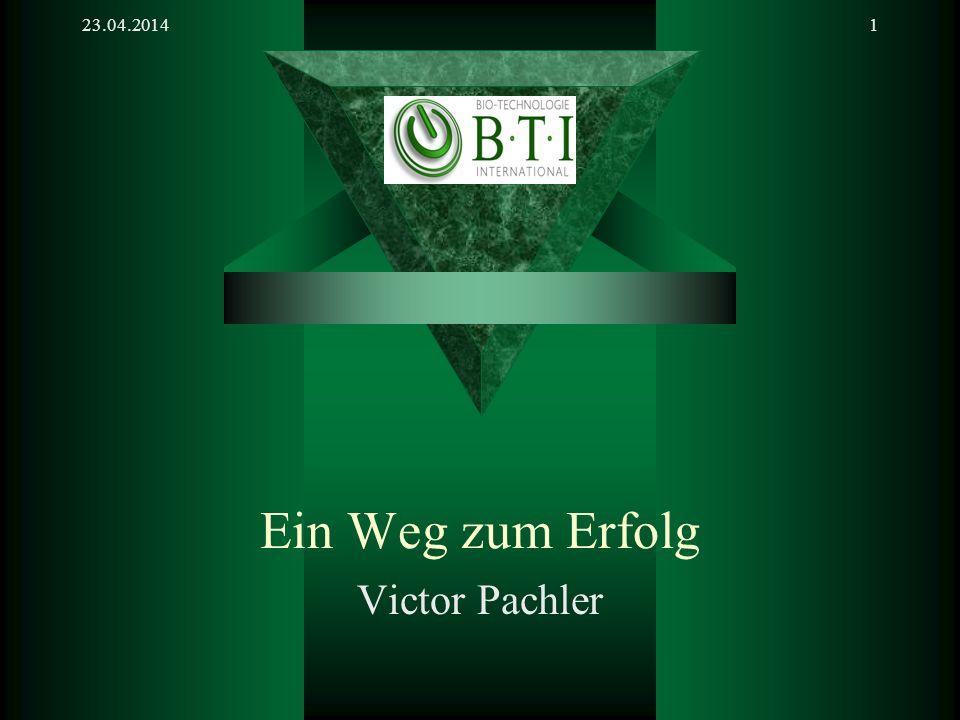 23.04.20141 Ein Weg zum Erfolg Victor Pachler