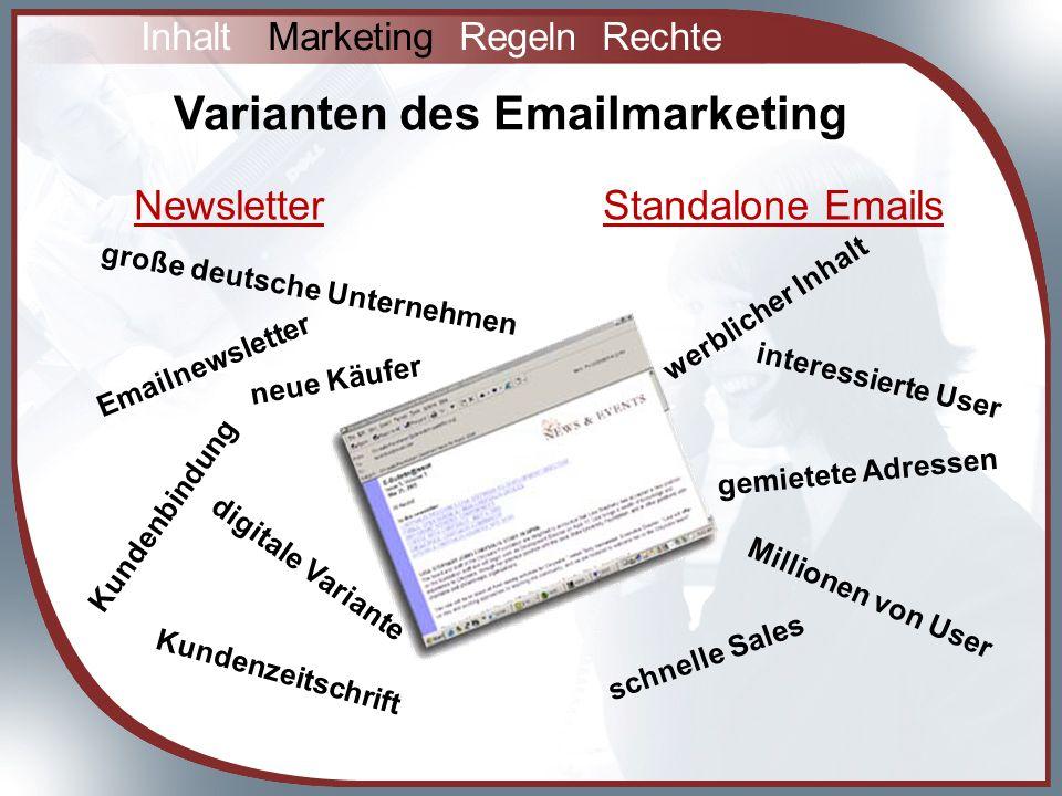 Varianten des Emailmarketing NewsletterStandalone Emails große deutsche Unternehmen Emailnewsletter digitale Variante Kundenzeitschrift Kundenbindung neue Käufer werblicher Inhalt interessierte User gemietete Adressen Millionen von User schnelle Sales