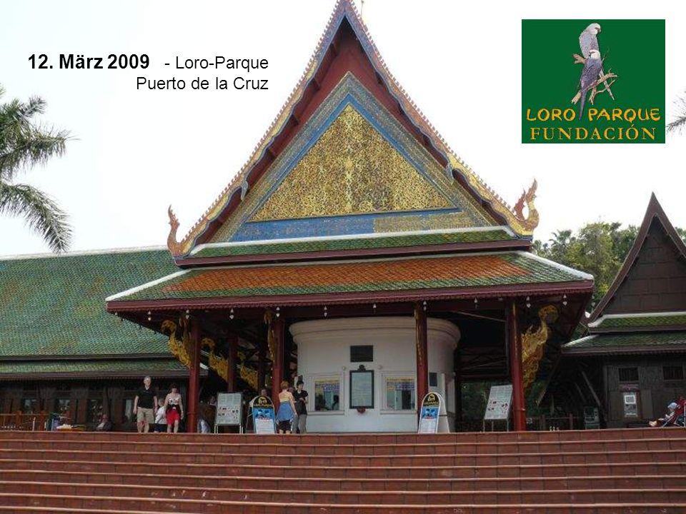 12. März 2009 - Loro-Parque Puerto de la Cruz