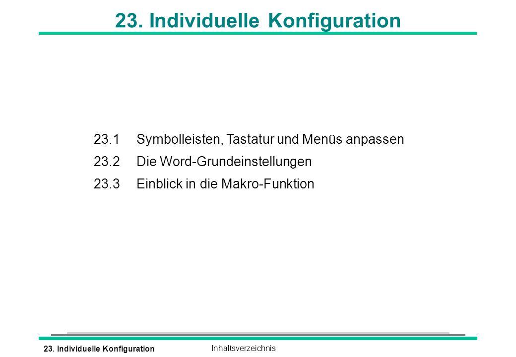 23. Individuelle KonfigurationInhaltsverzeichnis 23.