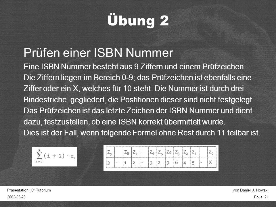 Präsentation C Tutorium von Daniel J. Nowak 2002-03-20 Folie 20 Übung Minimum