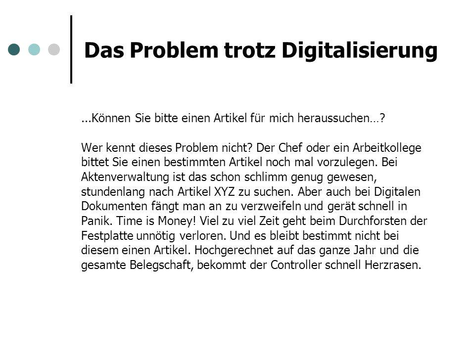 Das Problem trotz Digitalisierung...Können Sie bitte einen Artikel für mich heraussuchen…? Wer kennt dieses Problem nicht? Der Chef oder ein Arbeitkol