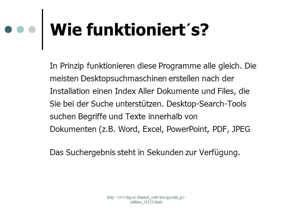http://www.tkp.at/channel_software/specials_pc- utilities_19323.html Wie funktioniert´s? In Prinzip funktionieren diese Programme alle gleich. Die mei
