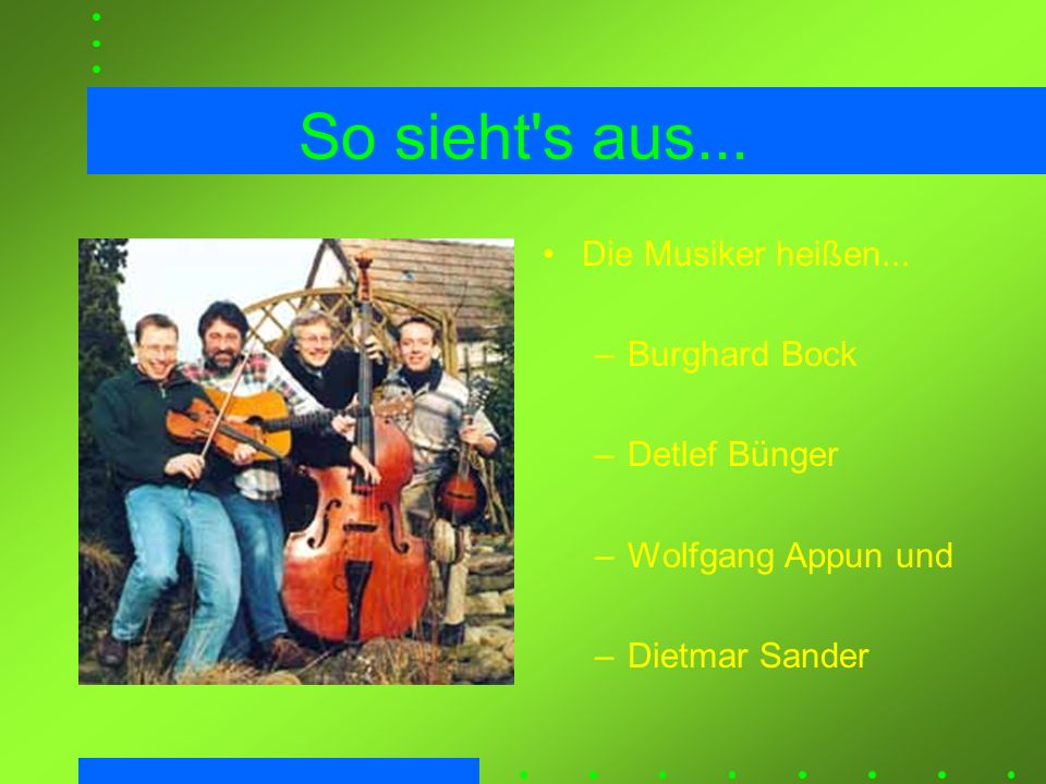 Burghard Bock spielt Geige, Mandoline sowie anderen Klein- kram und singt war mit der Geige in halb Europa, den USA und im Nahen Osten unterwegs hat mal mit Orff- Instrumenten und Blockflöte angefangen