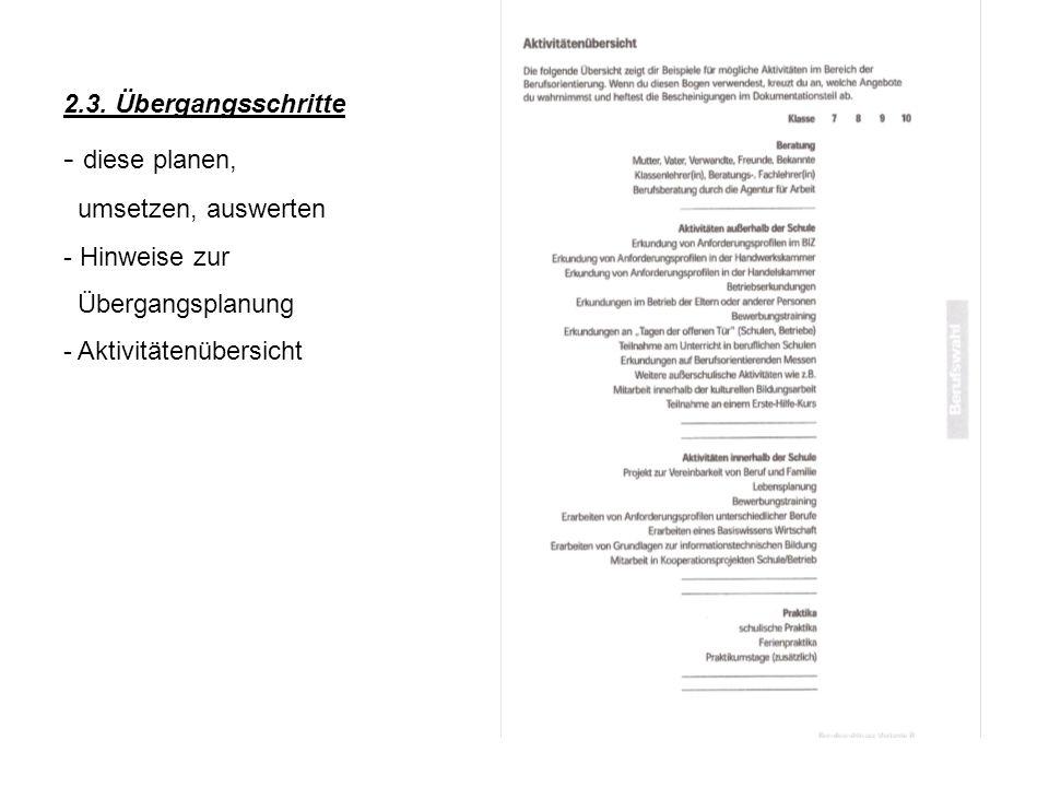 2.3. Übergangsschritte - diese planen, umsetzen, auswerten - Hinweise zur Übergangsplanung - Aktivitätenübersicht