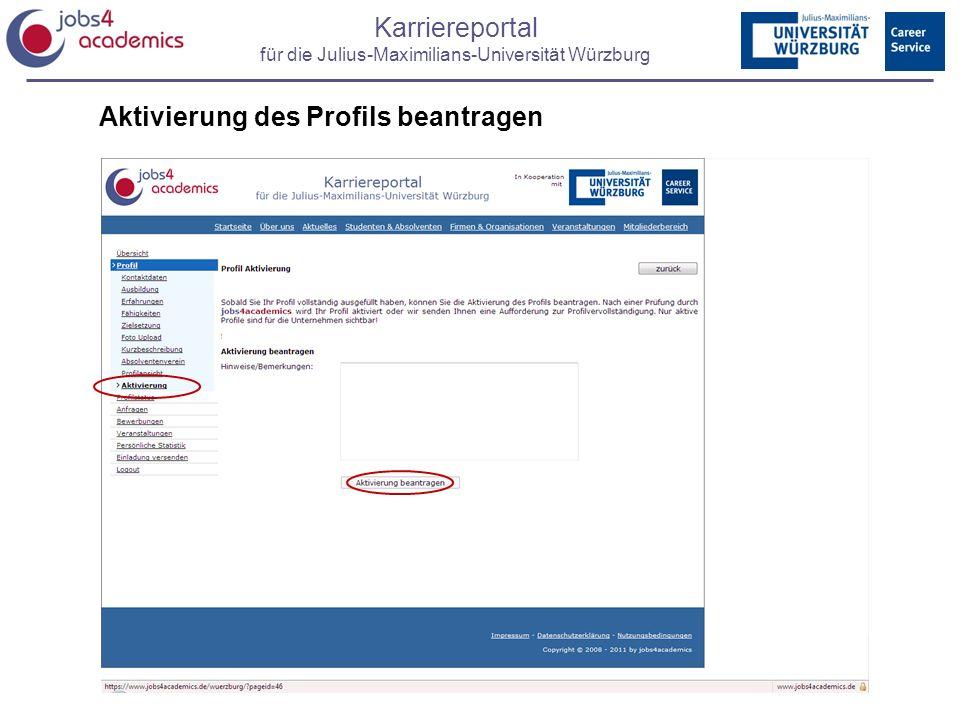 Karriereportal für die Julius-Maximilians-Universität Würzburg Aktivierung des Profils beantragen