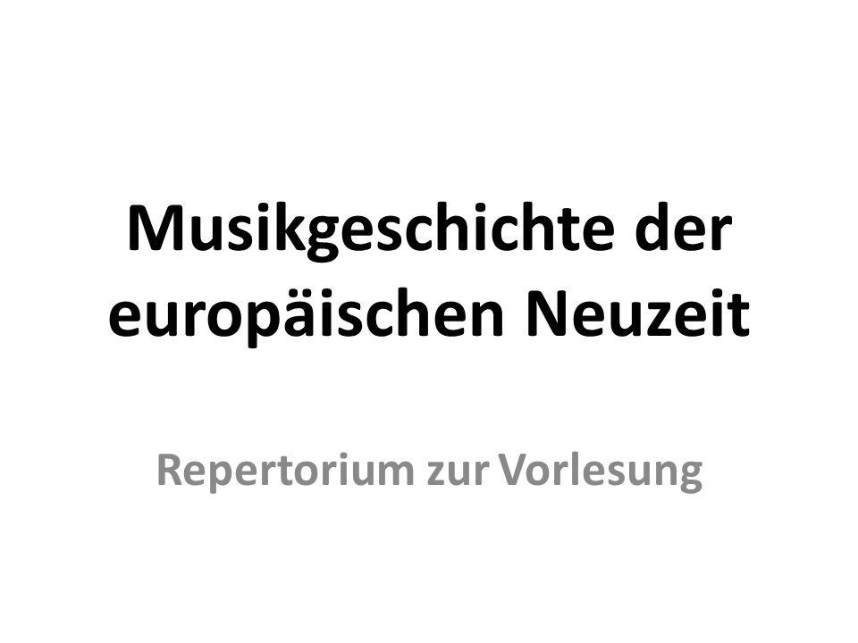 Musikgeschichte der europäischen Neuzeit Repertorium zur Vorlesung
