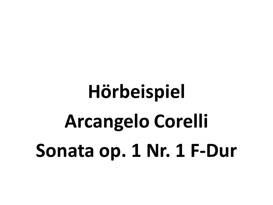 Die Sonate Arcangelo Corelli Die Sonata da camera besteht i.d.R.