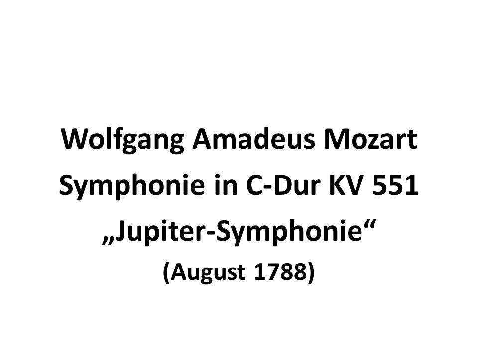 Wolfgang Amadeus Mozart Symphonie in C-Dur KV 551 Jupiter-Symphonie (August 1788)