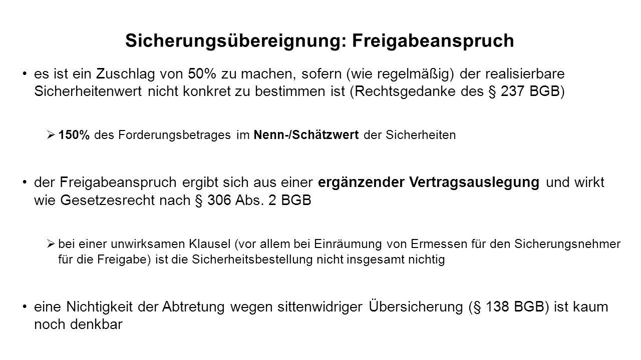 Sicherungsübereignung: Freigabeanspruch es ist ein Zuschlag von 50% zu machen, sofern (wie regelmäßig) der realisierbare Sicherheitenwert nicht konkre