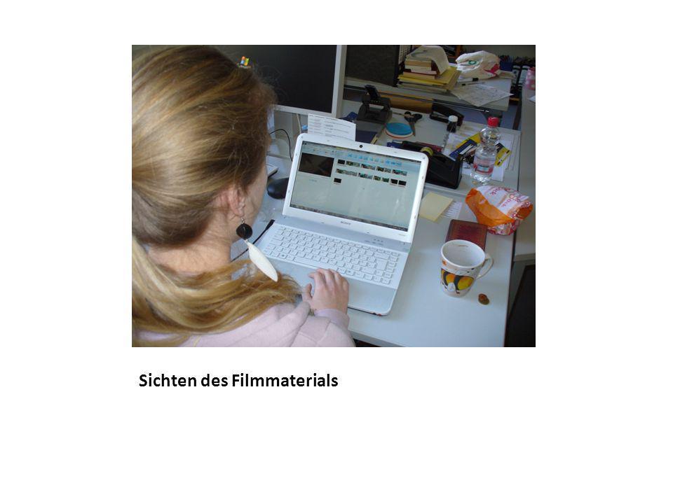 Sichten des Filmmaterials