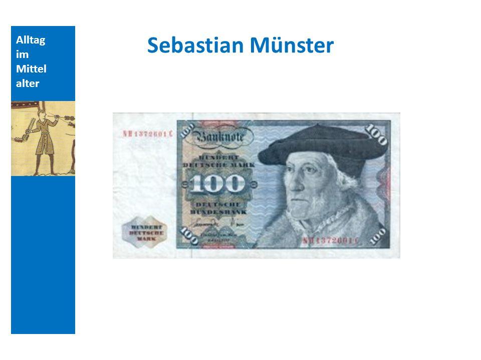 Alltag im Mittel alter Sebastian Münster