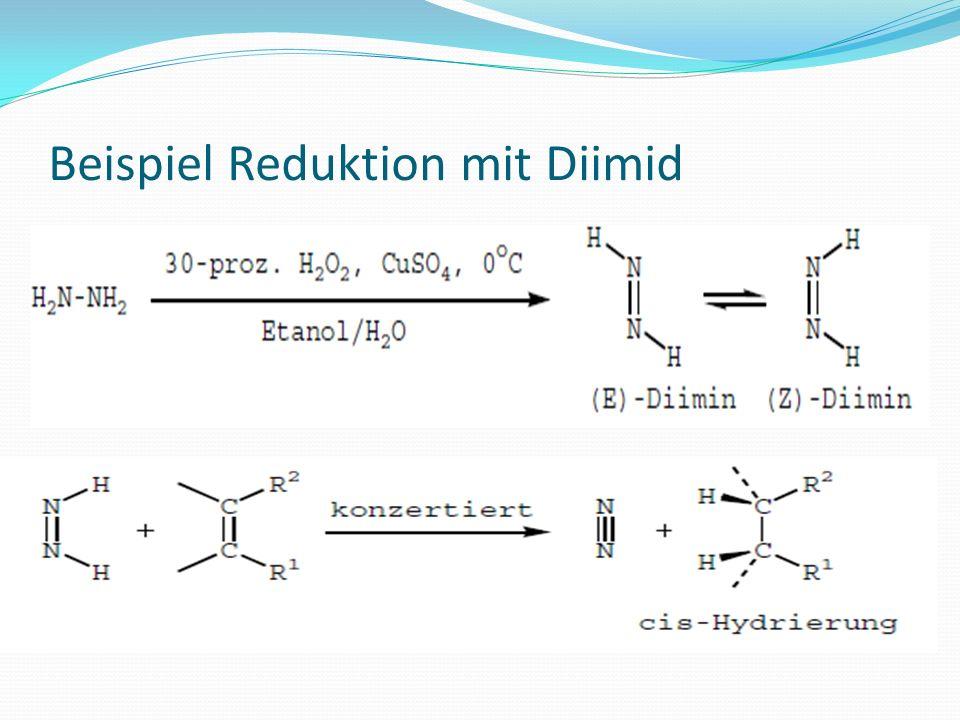 Beispiel Reduktion mit Diimid