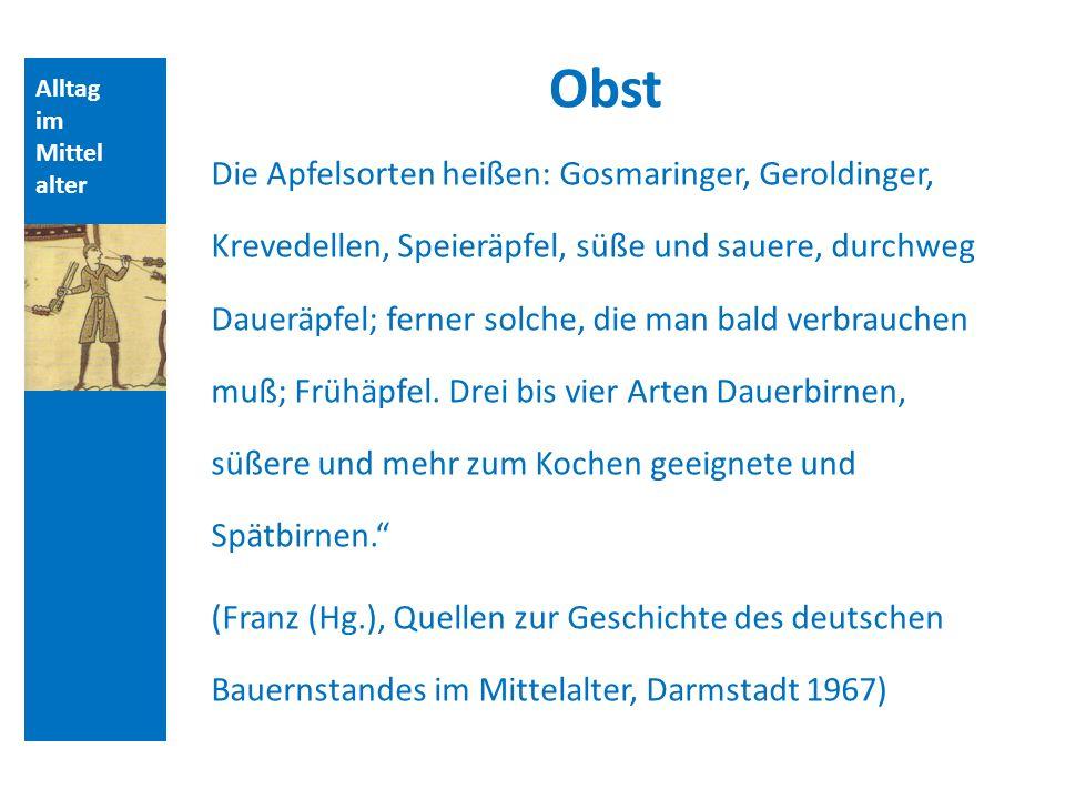Alltag im Mittel alter Obst Zisterzienser (seit 11.