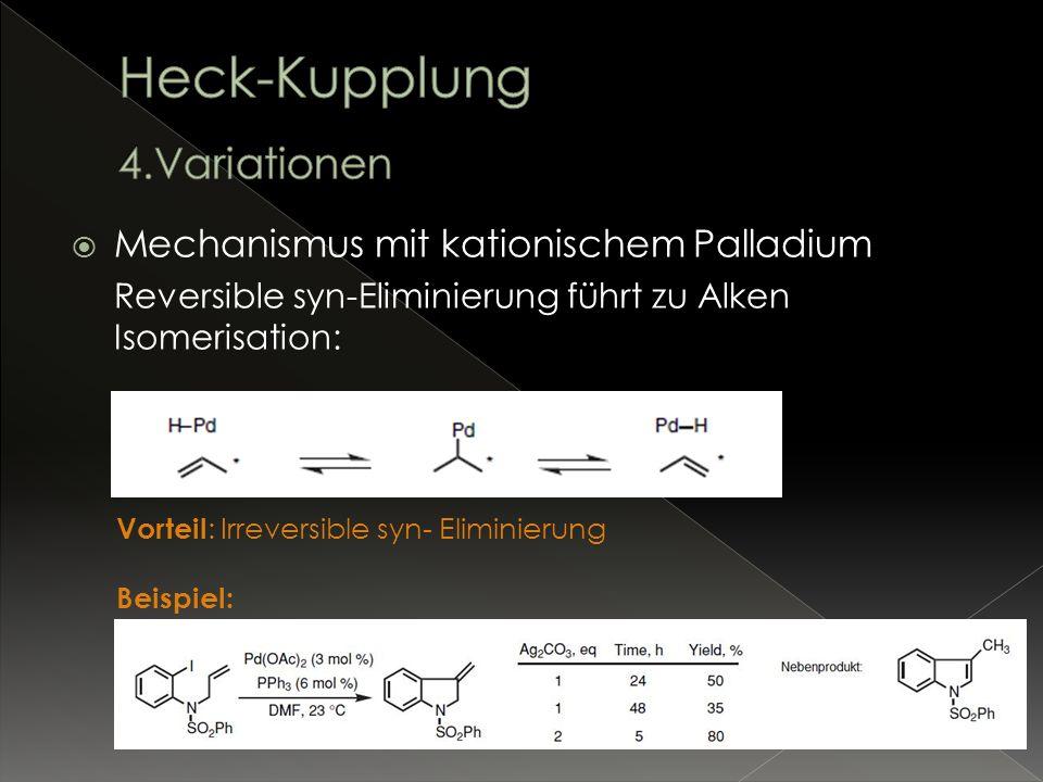 Reversible syn-Eliminierung führt zu Alken Isomerisation: Vorteil : Irreversible syn- Eliminierung Beispiel: