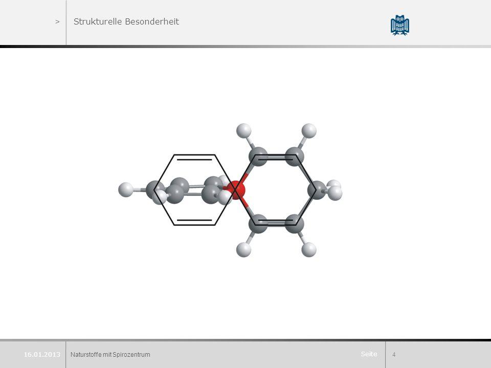 Seite >Strukturelle Besonderheit Naturstoffe mit Spirozentrum4 16.01.2013