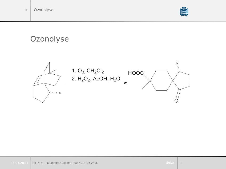 Seite >Ozonolyse Ozonolyse Biju el al., Tetrahedron Letters 1999, 40, 2405-24068 16.01.2013