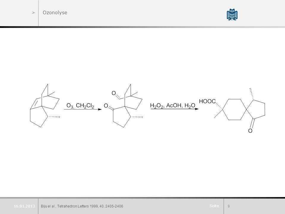 Seite >Ozonolyse Biju el al., Tetrahedron Letters 1999, 40, 2405-24069 16.01.2013