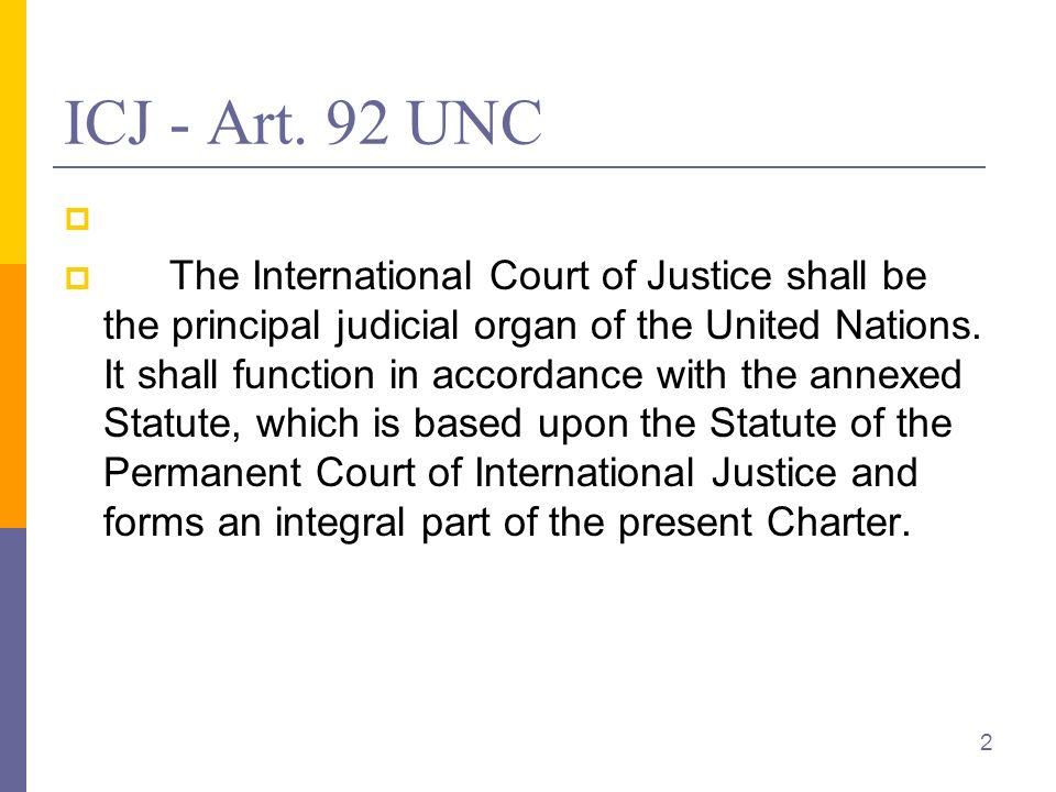 ICJ – Zuständigkeit Art.36 IGHSt. 1.