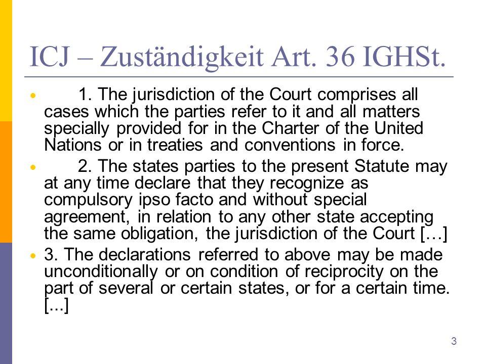 ICJ – Zuständigkeit Art. 36 IGHSt. 1.
