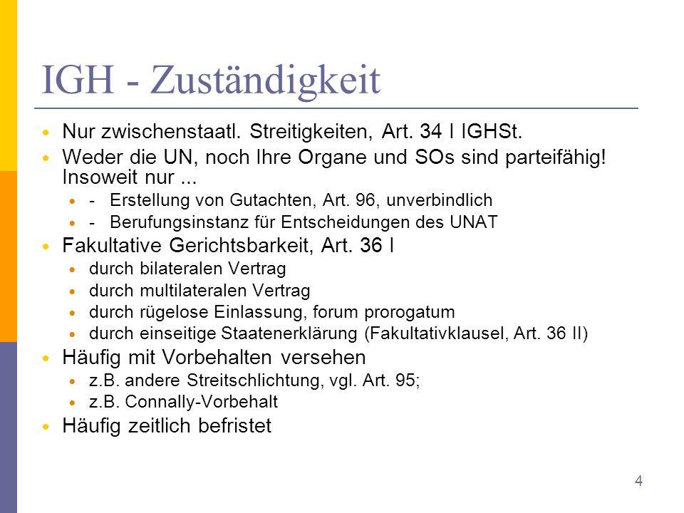 IGH - Zuständigkeit Nur zwischenstaatl. Streitigkeiten, Art.
