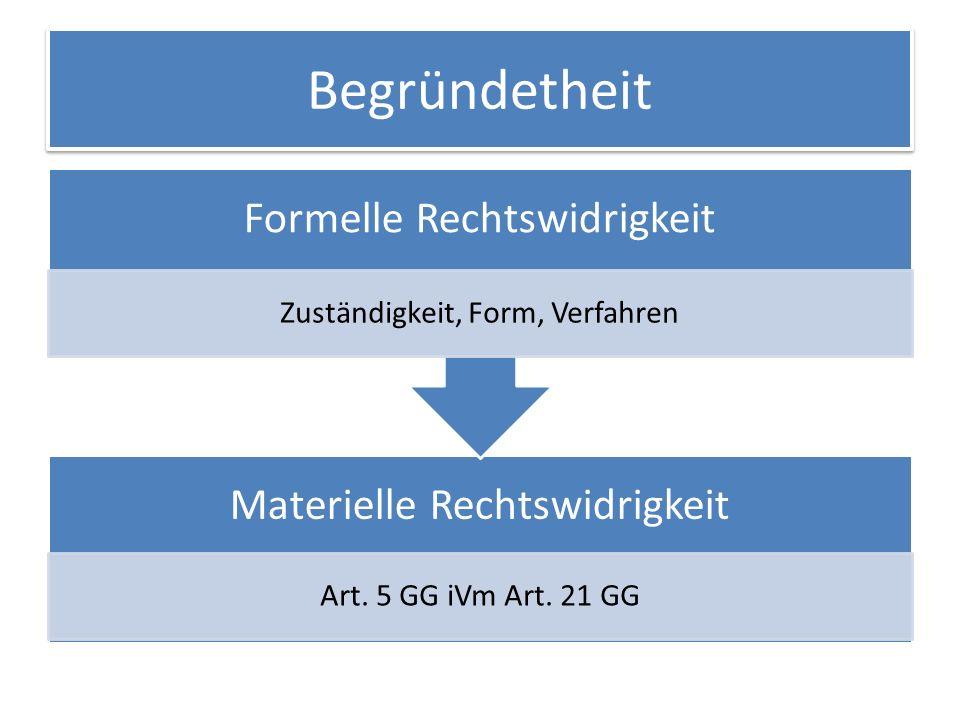 Begründetheit Materielle Rechtswidrigkeit Art.5 GG iVm Art.