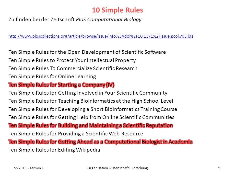 SS 2013 - Termin 121Organisation wissenschaftl. Forschung 10 Simple Rules