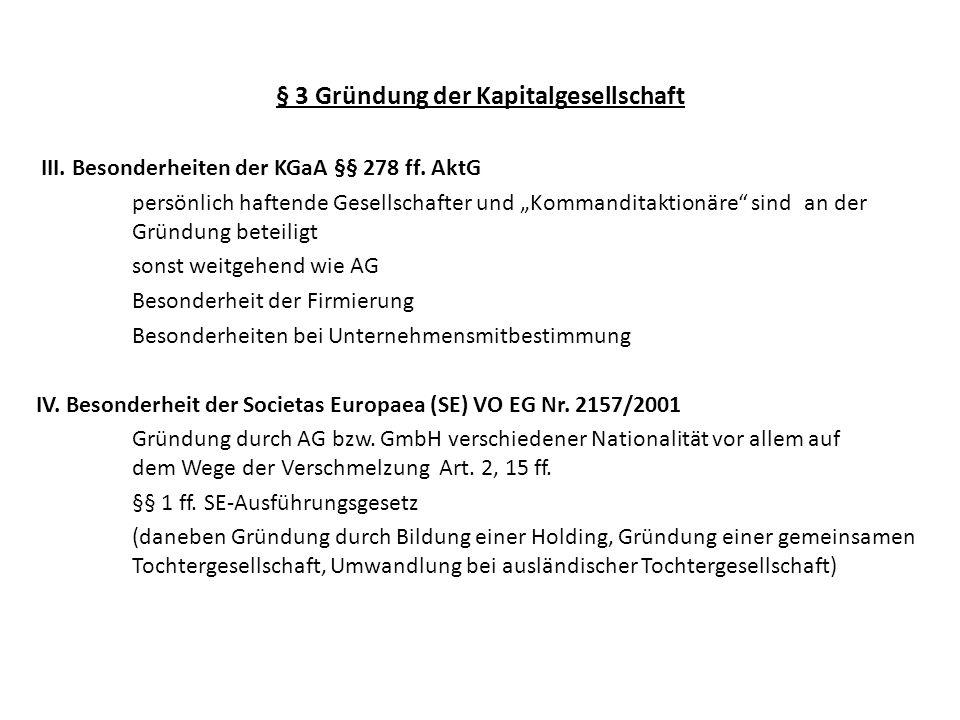 § 3 Gründung der Kapitalgesellschaft V.Sachgründung und verdeckte Sacheinlage 1.