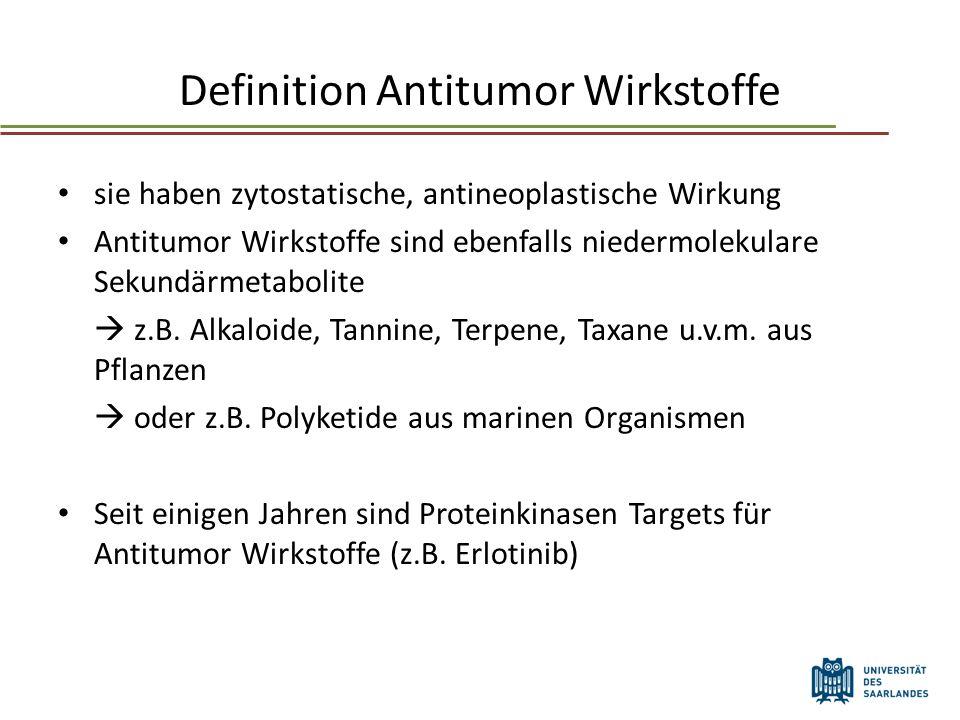 Definition Antitumor Wirkstoffe sie haben zytostatische, antineoplastische Wirkung Antitumor Wirkstoffe sind ebenfalls niedermolekulare Sekundärmetabolite z.B.
