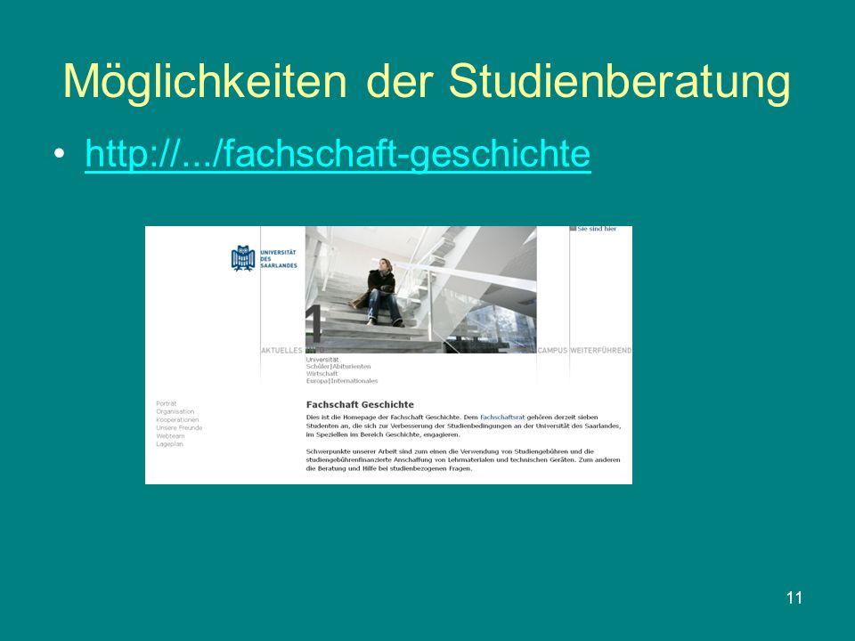 11 Möglichkeiten der Studienberatung http://.../fachschaft-geschichte