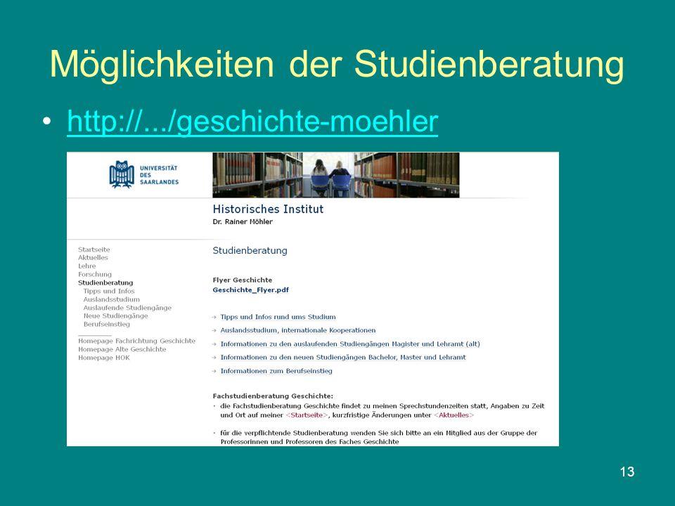 13 Möglichkeiten der Studienberatung http://.../geschichte-moehler
