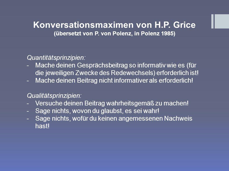 Konversationsmaximen von H.P.Grice (übersetzt von P.