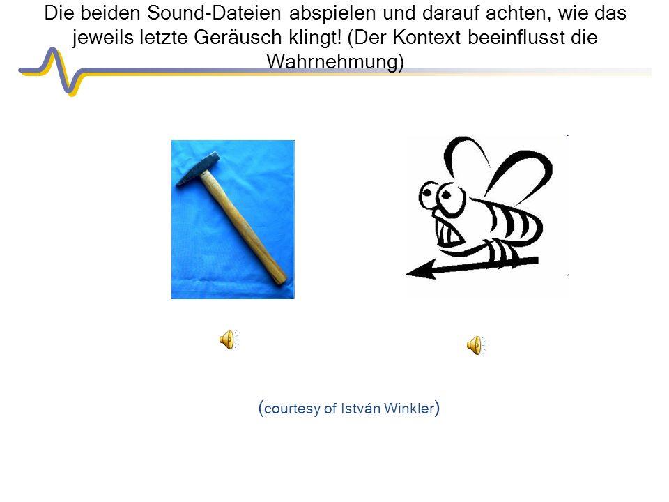 Die beiden Sound-Dateien abspielen und darauf achten, wie das jeweils letzte Geräusch klingt.