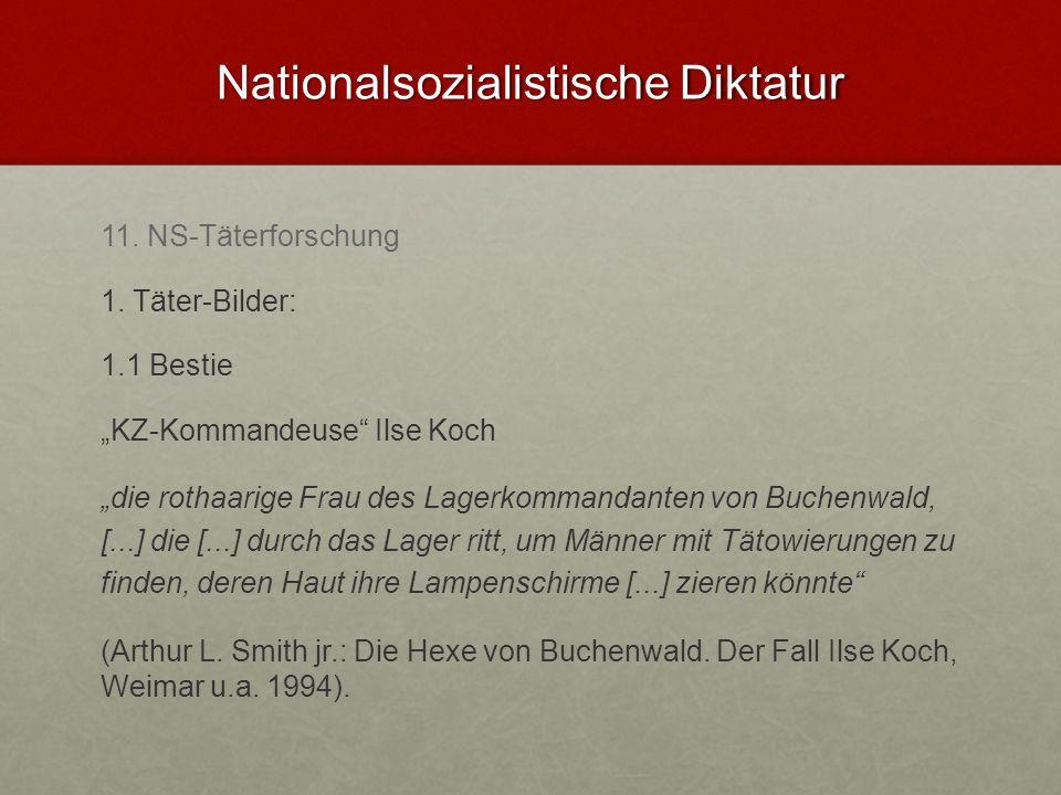 Nationalsozialistische Diktatur 11.NS-Täterforschung 1.