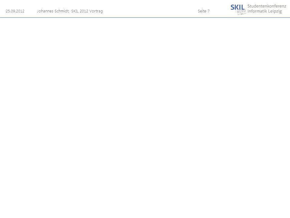 25.09.2012Johannes Schmidt, SKIL 2012 VortragSeite 7