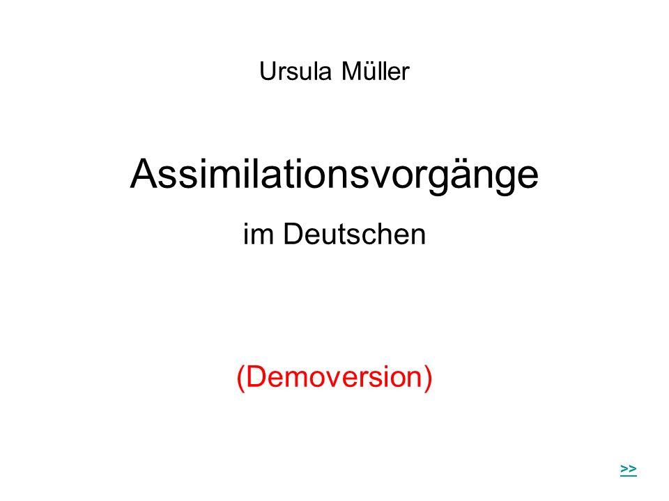 Ursula Müller Assimilationsvorgänge im Deutschen (Demoversion) >>