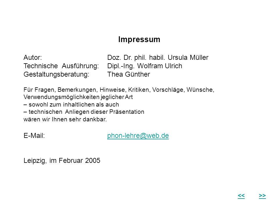 Impressum Autor:Doz. Dr. phil. habil. Ursula Müller Technische Ausführung:Dipl.-Ing. Wolfram Ulrich Gestaltungsberatung:Thea Günther Für Fragen, Bemer