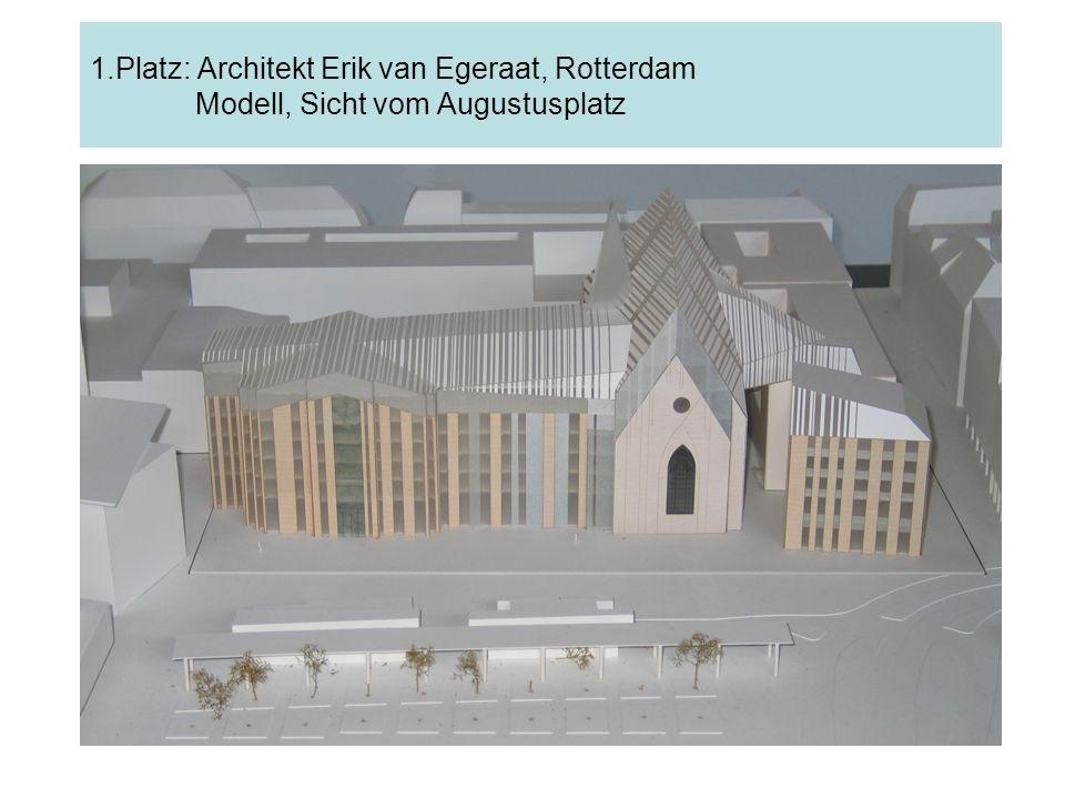 1.Platz: Architekt Erik van Egeraat, Rotterdam Modell, Sicht vom Augustusplatz