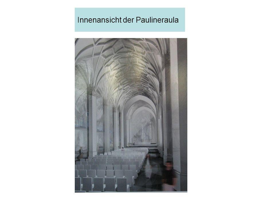 Innenansicht der Paulineraula