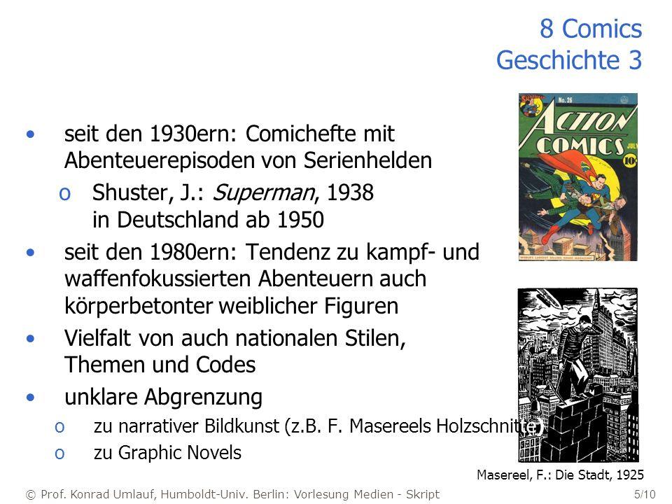 © Prof. Konrad Umlauf, Humboldt-Univ. Berlin: Vorlesung Medien - Skript 5/10 8 Comics Geschichte 3 seit den 1930ern: Comichefte mit Abenteuerepisoden