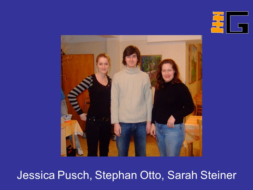 Jessica Pusch, Stephan Otto, Sarah Steiner