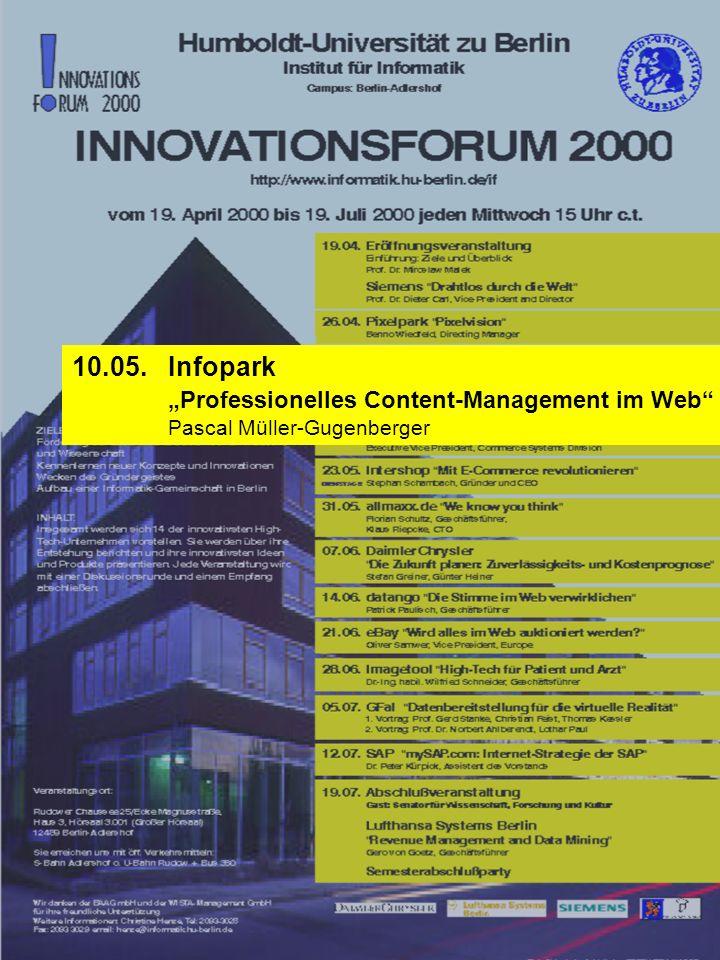 10.05. Infopark Professionelles Content-Management im Web Pascal Müller-Gugenberger