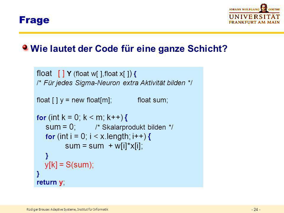 Rüdiger Brause: Adaptive Systeme, Institut für Informatik - 23 - DEF Schicht Schichten