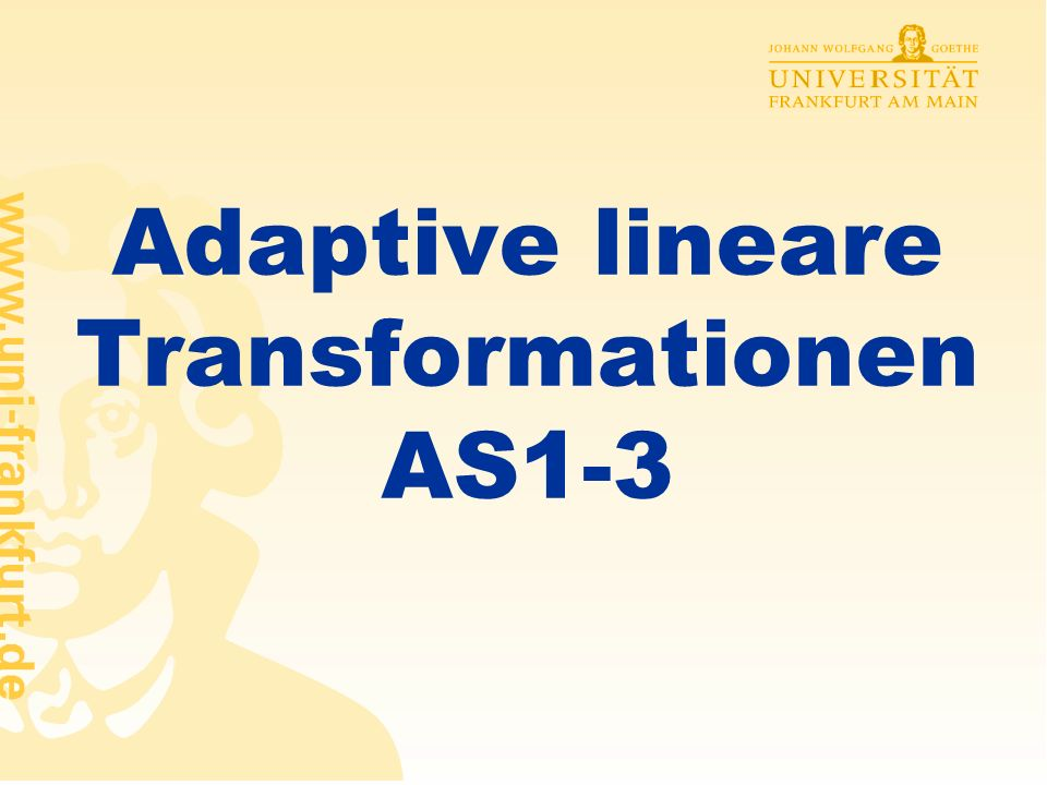 Rüdiger Brause: Adaptive Systeme, Institut für Informatik, WS 2013 - 51 - ICA-Algorithmen: Vorverarbeitungsfolge Zentrieren Mittelwertbildung, z.B.