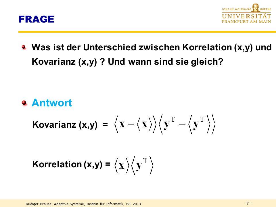 Rüdiger Brause: Adaptive Systeme, Institut für Informatik, WS 2013 - 17 - Transform coding – Wozu.
