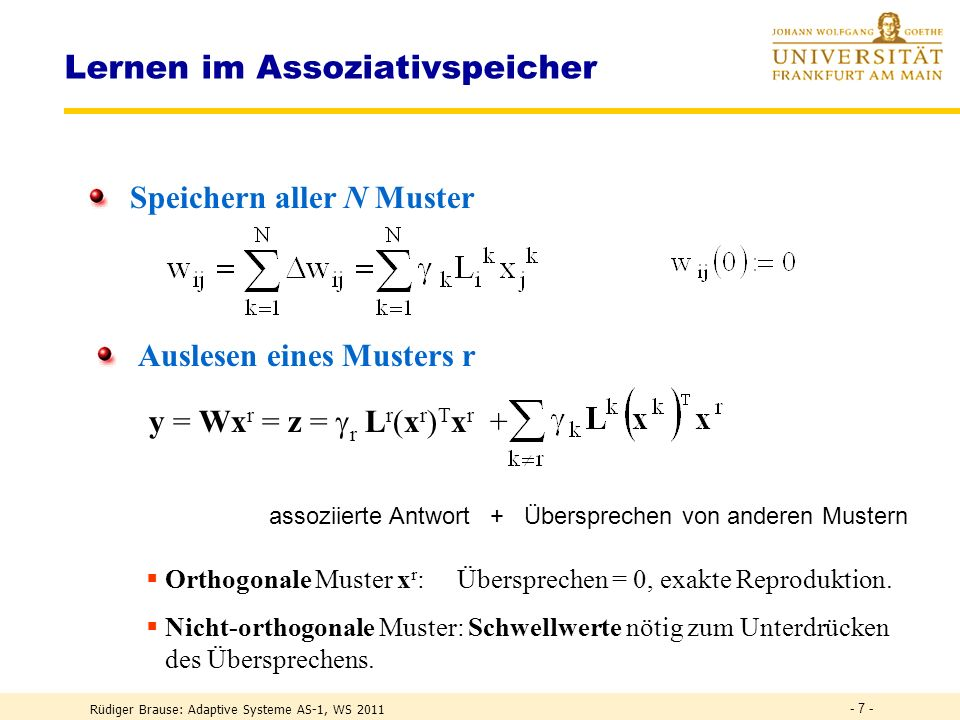 Rüdiger Brause: Adaptive Systeme AS-1, WS 2011 - 47 - Online vs Offline-Lernen ONLINE-Learning: WHILE NOT Abbruchbedingung erfüllt: Delta := 0 FORALL Trainingsmuster x berechne Delta(W(x)) W(t) := W(t-1) + Delta // Lernen mit jedem Muster END FOR END WHILE