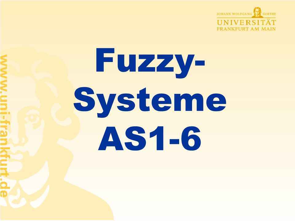 Fuzzy- Systeme AS1-6